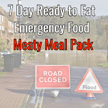 7 Day Ready to Eat  Emergency Food Meaty Pack