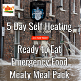 5 Day Self Heating Ready to Eat Emergency Food Meaty Pack.